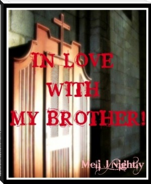 In Love With My Brother By Meli J Nightly