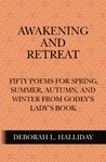 Awakening and Retreat by Deborah L. Halliday