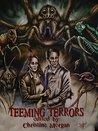 Teeming Terrors