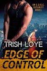 Edge of Control by Trish Loye