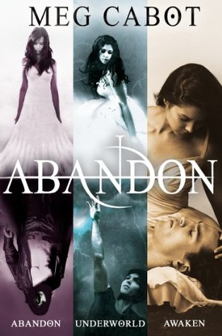 The Abandon Trilogy: Abandon / Underworld / Awaken (Abandon, #1-3)