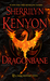 Dragonbane (Hellchaser, #7 Dark-Hunter #25, Were-hunter #9) by Sherrilyn Kenyon