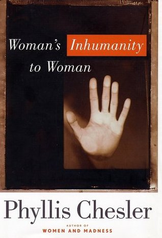 Womans Inhumanity to Woman (Nation Books)