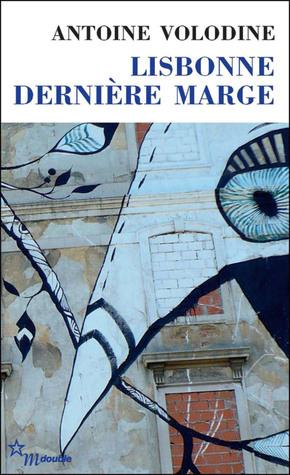 Lisbonne Derniere Marge