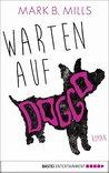 Warten auf Doggo: Roman