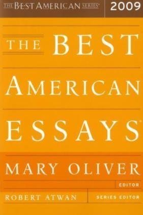 The Best American Essays 2009 by Mary Oliver
