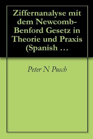 Ziffernanalyse mit dem Newcomb-Benford Gesetz in Theorie und Praxis