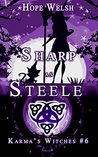 Sharp as Steele (Karma's Witches, #6)