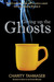Giving up the Ghosts: Coffe...