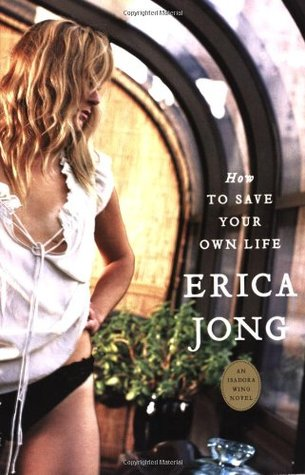 How to Save Your Own Life: An Isadora Wing Novel