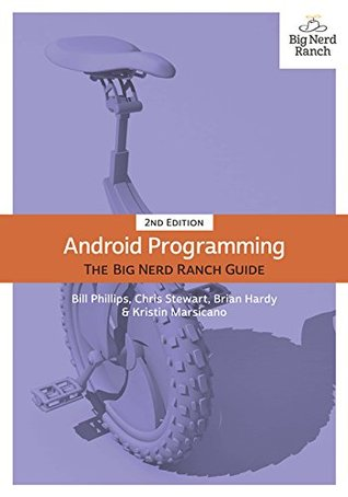 Android programming: the big nerd ranch guide, 2nd edition | informit.
