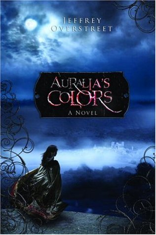 Auralia's Colors (The Auralia Thread, #1)