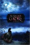 Auralia's Colors (The Auralia Thread, #1)