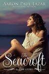 The Seacroft: a love story (Paines Creek Beach #2)