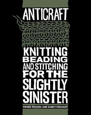 Anticraft by Renee Rigdon
