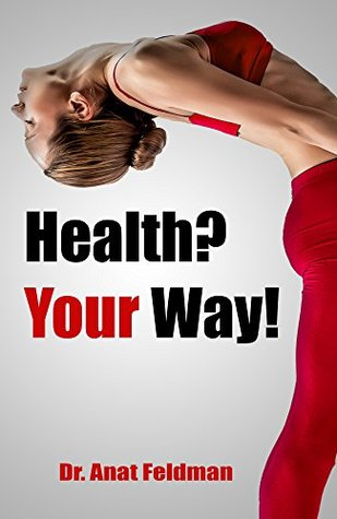 Download PDF Health? Your Way!: The story of those who Gymind their way in life, who combine Fitness and Nutrition with Mind and Awareness. With them we are about to embark on a fascinating path for health