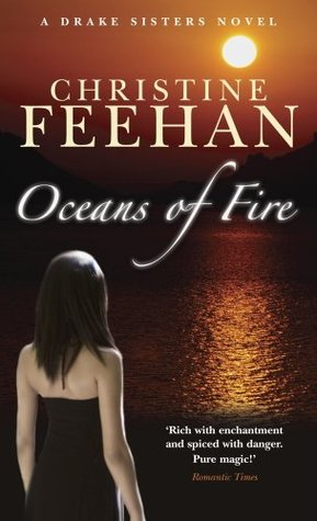 Oceans Of Fire Drake Sisters 3 By Christine Feehan