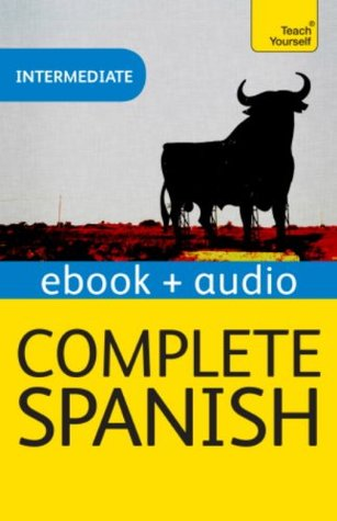 Complete Spanish: Teach Yourself Audio Ebook (Kindle Enhanced Edition) (Teach Yourself Audio Ebooks)
