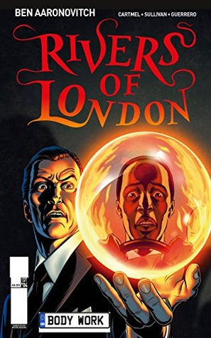 Rivers of London: Body Work, #4