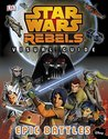 Star Wars Rebels: Visual Guide: Epic Battles