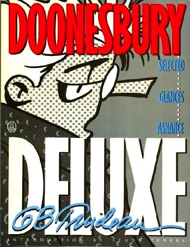 Doonesbury Deluxe: Selected Glances Askance