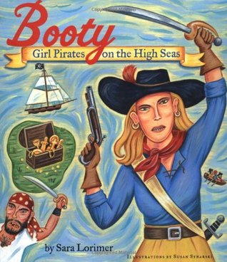 Booty: Girl Pirates on the High Seas