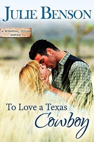 To Love a Texas Cowboy (Wishing, Texas #1)