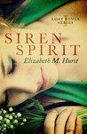 Siren Spirit (Lost Souls Book 1)