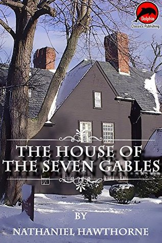 The House of the Seven Gables (Quotes Illustrated),