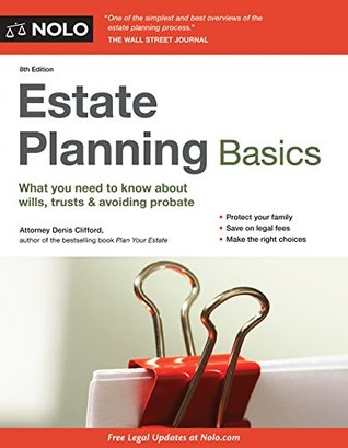 Estate planning basics by denis clifford solutioingenieria Image collections