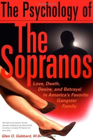 the-psychology-of-the-sopranos-love-death-desire-and-betrayal-in-america-s-favorite-gangster-family