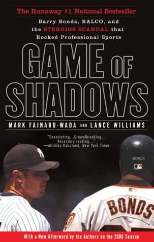 Game of Shadows by Mark Fainaru-Wada