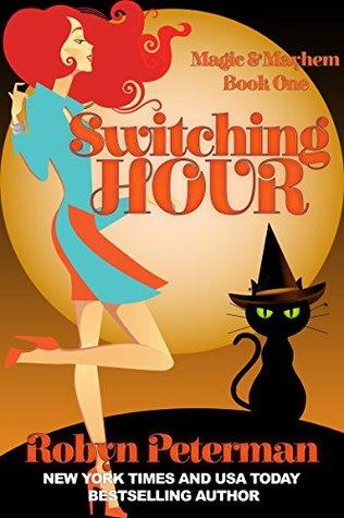 Switching Hour (Magic and Mayhem, #1)