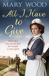 All I Have to Give (The Generation War Saga #1)