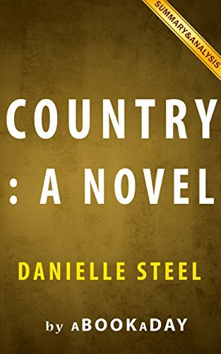 Summary of Country: A Novel by Danielle Steel | Summary & Analysis