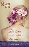 De tout mon corps by Abbi Glines