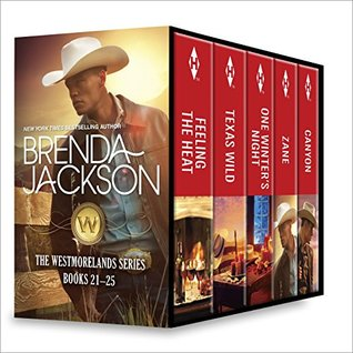 The Westmorelands Series Books 21-25: Feeling the Heat \ Texas Wild \ One Winter's Night \ Zane \ Canyon