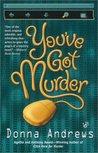 You've Got Murder (Turing Hopper, #1)