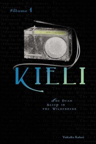 Kieli, Volume 1 by Yukako Kabei