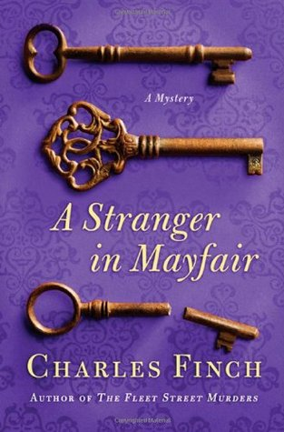 A Stranger in Mayfair (Charles Lenox Mysteries, #4)