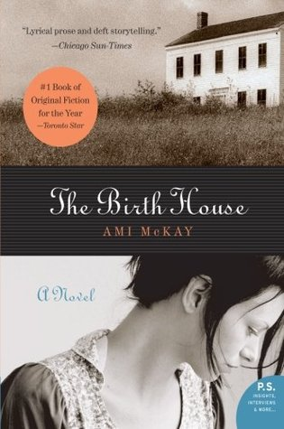 The Birth House by Ami McKay