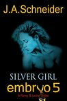 Silver Girl (A Rainey & Levine Thriller #5)