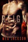 Reign (Black Smoke Motorcycle Club #1)