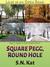Square Pegg, Round Hole