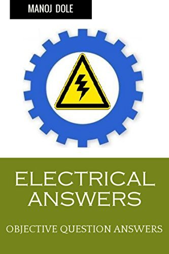 ELECTRICAL ANSWERS: OBJECTIVE QUESTION ANSWERS