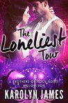 The Loneliest Tour (Willow Son, #2; Brothers Of Rock, #17)