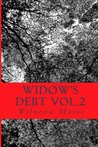 Widow's Debt Vol.2