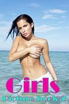 Girls: Picture Book 2 (Hot & Sexy Photos)
