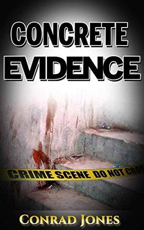 Concrete Evidence (Detective Alec Ramsay, #6)