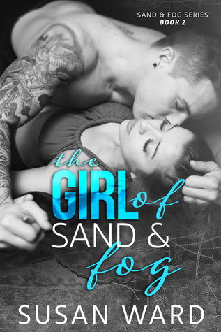 The Girl of Sand & Fog (Sand & Fog, #2)